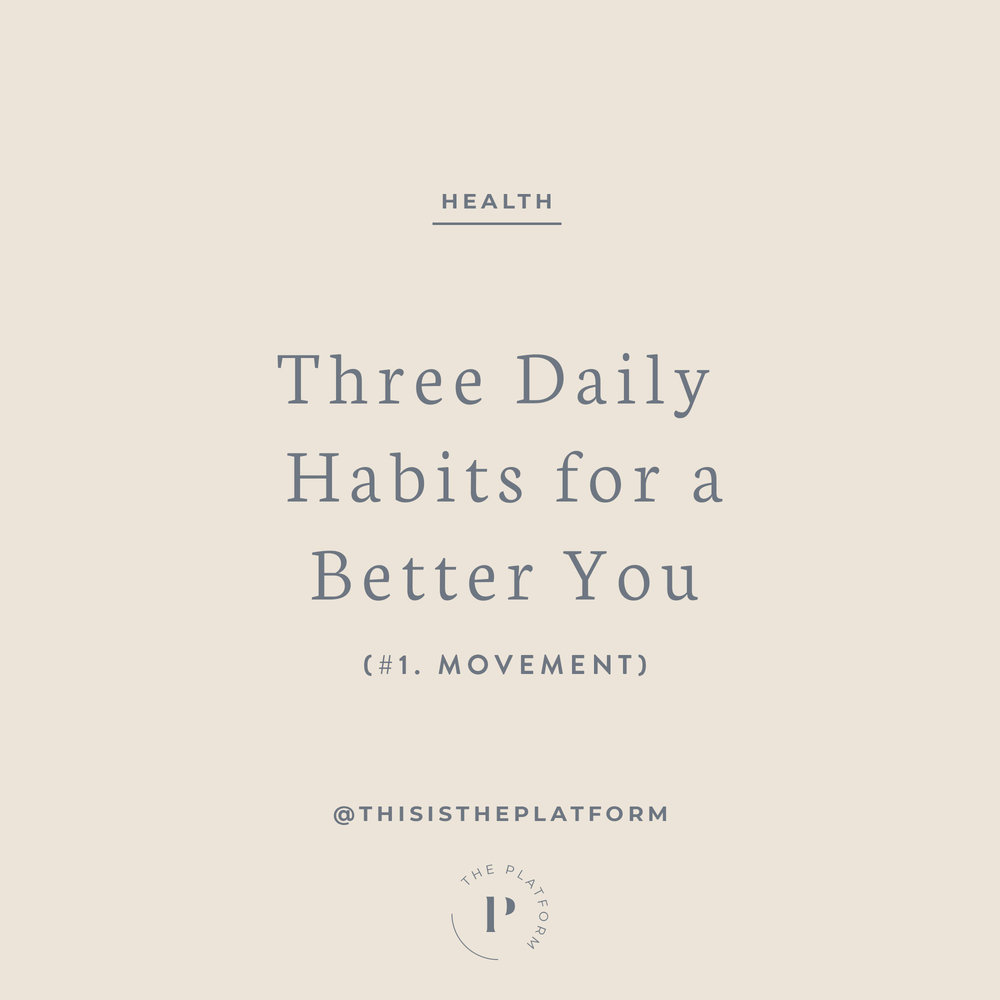 The platform podcast by kelli tennant blog — three daily habits for a better you; ryan hodge, founder of kinection, benefits of moving your whole body every day. health and wellness blog, live a healthy lifestyle and feel your best,