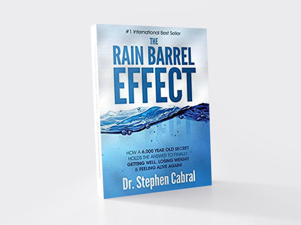 the rain barrel effect by doctor stephen cabral. holistic healing, ayurvedic doctor, a functional medicine doctor,  and  a naturopath. He blends all three of those in order to heal his patients, healing journey, health and wellness, life-changing doctors