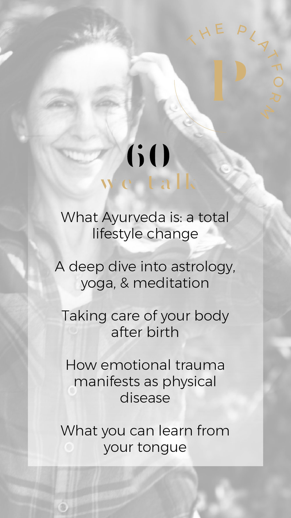 what is ayurveda, lifestyle change, astrology, yoga, meditation, surya spa, martha soffer, the platform podcast with kelli tennant, health and wellness, naturopathic healing, healing journey, india, food is medicine, panchakarma, healing experience of massage with oils, enemas, healthy natural diets, herbs, cooling treatments, ancient wisdom