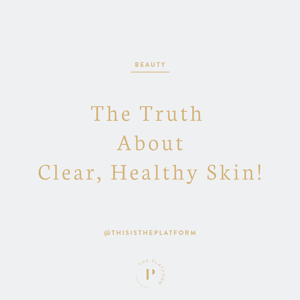 the-truth-about-clear-healthy-skin-the-platform-podcast.jpg