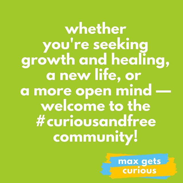 hey and happy Sunday to our new followers! I'm Max, a wonder-filled writer and soon-to-be-speaker, here to bring the message that CURIOSITY SETS US FREE. 🐤 ⠀⠀⠀⠀⠀⠀⠀⠀⠀ Max Gets Curious is for people whose identities and ideas are changing — here we grow, learn, and reinvent our worlds together. welcome to our lil community! 🌿⭐️🧠 ⠀⠀⠀⠀⠀⠀⠀⠀⠀ I started Max Gets Curious bc of my own crazy terrifying beautiful journey from indoctrinated, mentally ill, and closeted to free, recovered, and liberated. (link to the YouTube video in bio!) ⠀⠀⠀⠀⠀⠀⠀⠀⠀ see, I was born 'n raised a fundamentalist Christian. the kind that grows up memorizing the Bible on Friday nights and doesn't know who Beyoncé is. 😬 ⠀⠀⠀⠀⠀⠀⠀⠀⠀ it was curiosity about the supposedly wicked world beyond all I knew that helped me break free of that religious group. ⠀⠀⠀⠀⠀⠀⠀⠀⠀ it was curiosity that allowed me to question my beliefs and coping habits, and eventually recover from my mental illnesses. ⠀⠀⠀⠀⠀⠀⠀⠀⠀ it was curiosity about the way other people live that helped me believe I could leave my community, come out, and create a life beyond my imagination. so I did. and now I tell the story for the people who need to hear it. 💘 ⠀⠀⠀⠀⠀⠀⠀⠀⠀ I'm here for the apostates. the tradition breakers. the recovery-seekers. the questioners. the people who aren't comfortable with how easily we demonize and stereotype one another. the curious! ⠀⠀⠀⠀⠀⠀⠀⠀⠀ so what about you? what's the last thing you got curious about, and what's your story? I'm curious. 😉