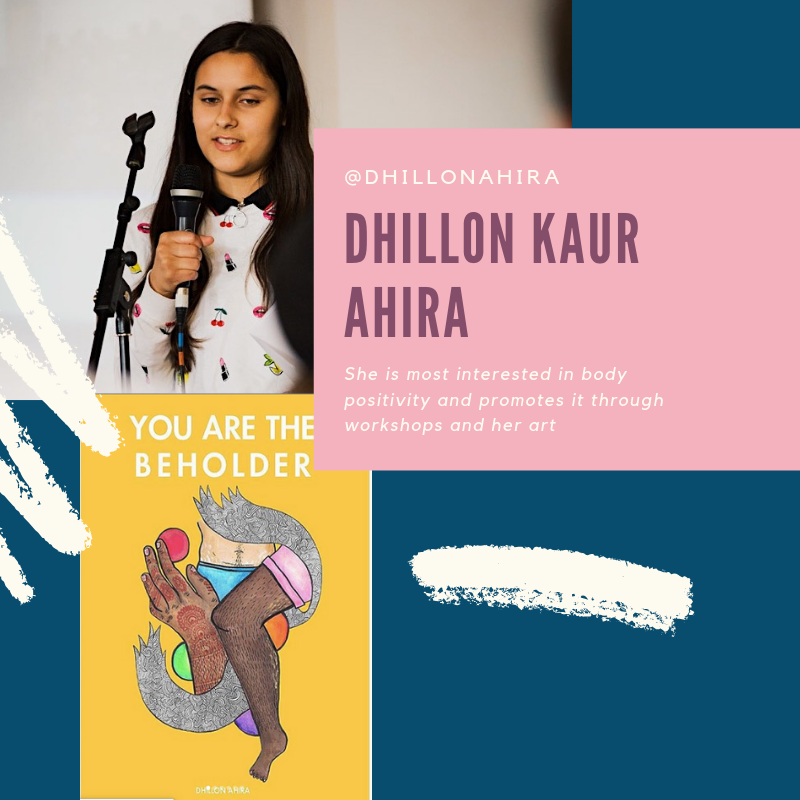 Dhillon Ahira is our first youth panelist - Dhillon Ahira is a 16-year-old activist and artist. She is most interested in body positivity and promotes it through workshops and her art, which has been featured on websites and exhibitions such as ELLE WEEKENDER 2018. She also created a menstrual product donation for the homeless at her school and has spoken about intersectional feminism and mental health on various platforms.Register for our Launch Event to hear Dhillon speak