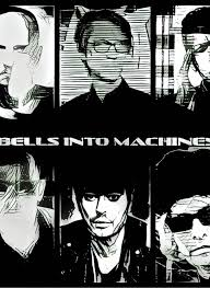 Bells into Machiens   (Paul Barker, Chris Connelly, Lee Popa, Toby Wright, Brian Diemar,and Janne Jarvis)