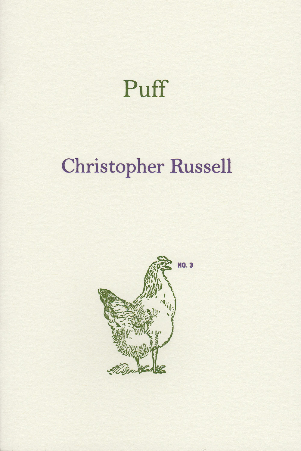 Puff  by Christopher Russell, 2015 Offset lithography, engraved cover, 6.75 x 4.5 inches, 28 pages. Edition of 300 Designed by Susan Silton $35
