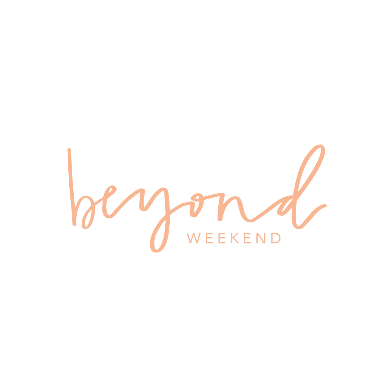 Beyond Weekend