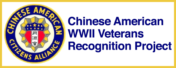 Chinese American WWII Veterans Recognition Project