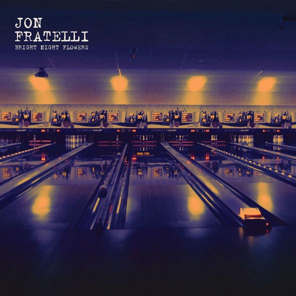 Jon Fratelli Bright Night Flowers
