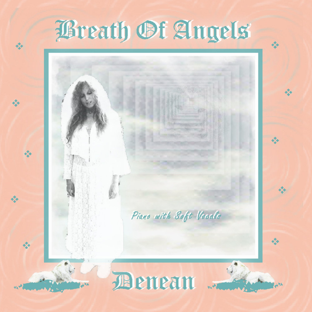 Breath of Angels - Denean