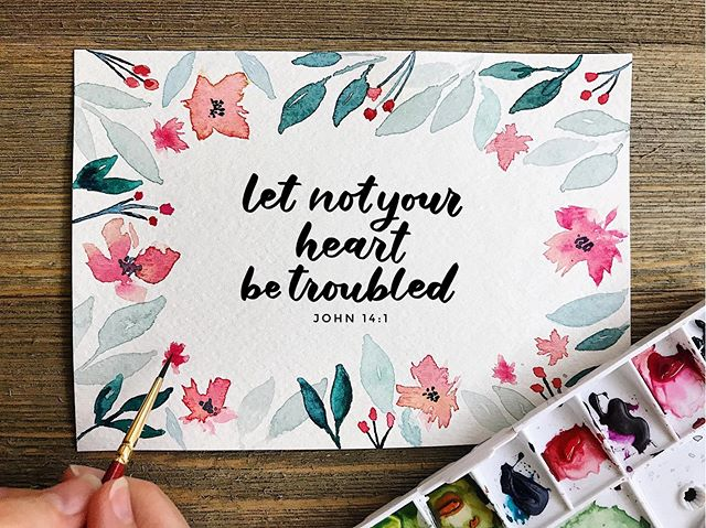 """""""Let not your heart be troubled."""" John 14:1 #30daysofbiblelettering"""