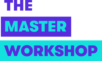 The Master Workshop