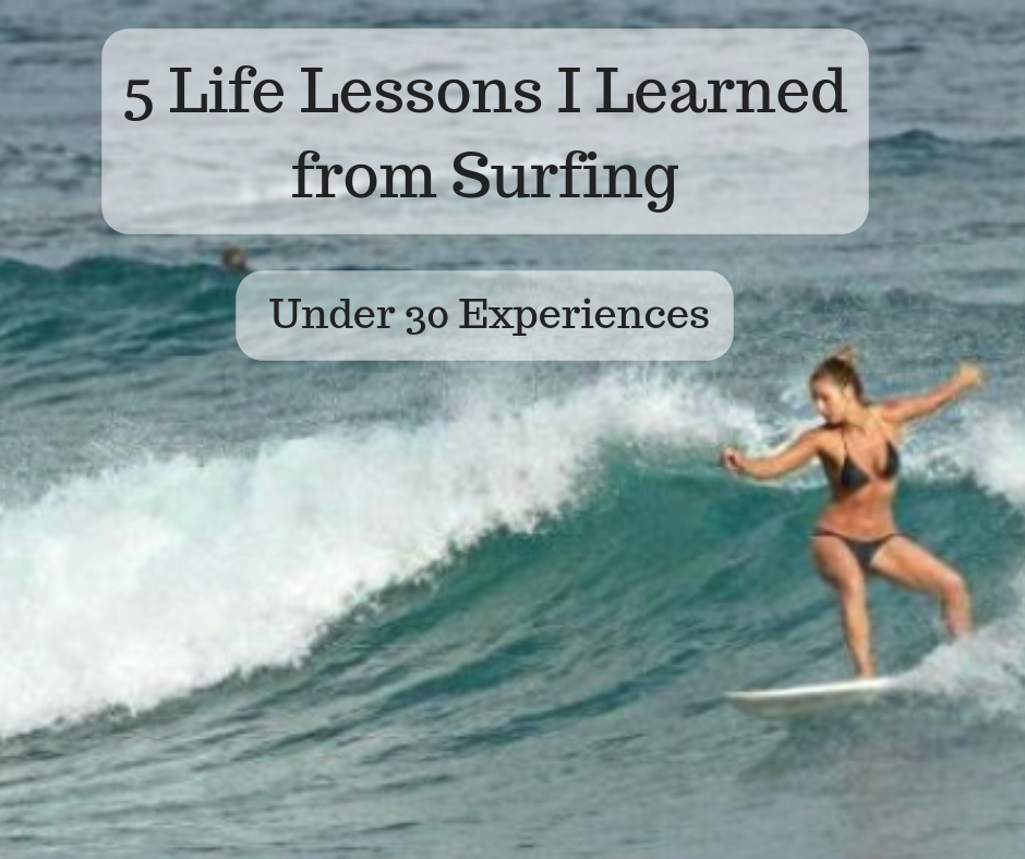 5 Life Lessons I learned from Surfing