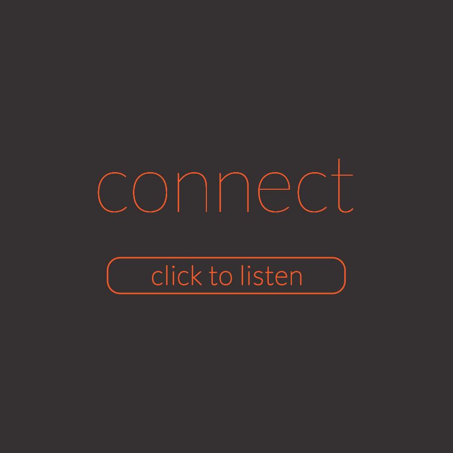 Listen | Series | Connect.jpg