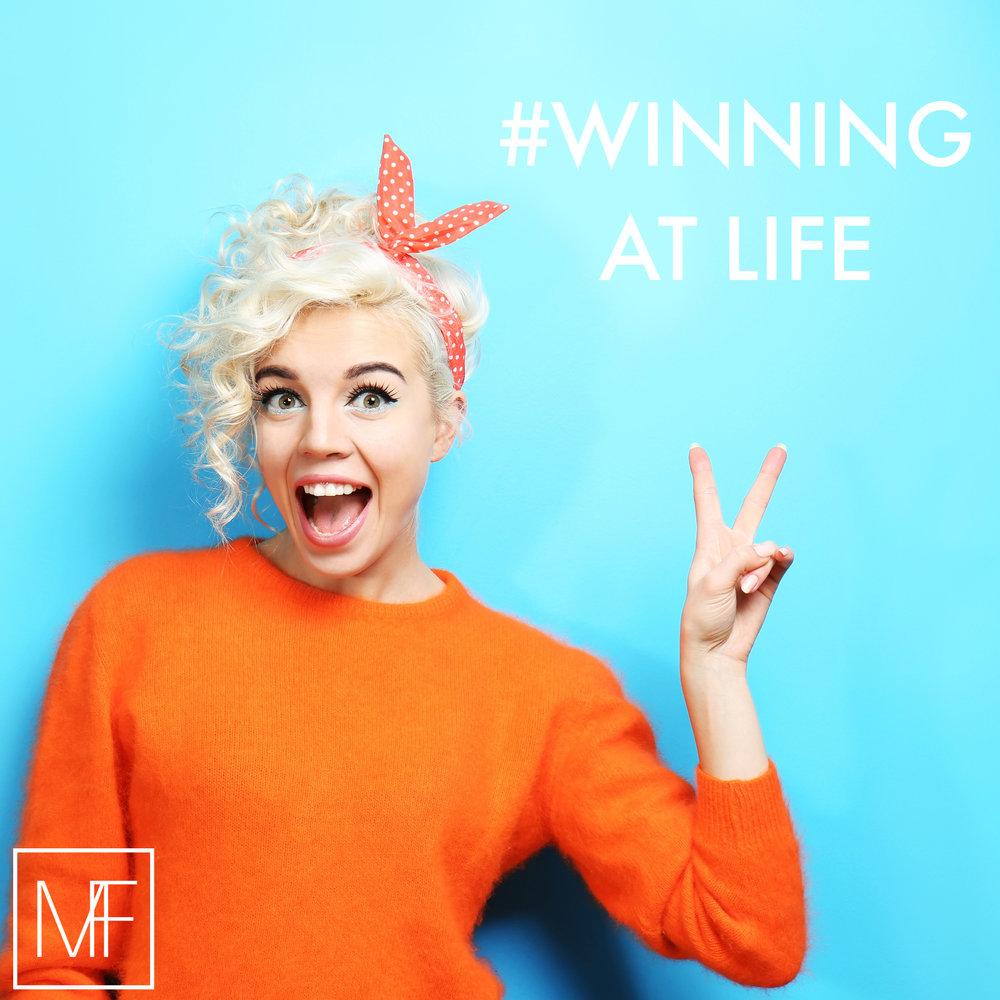 #winningatlife -