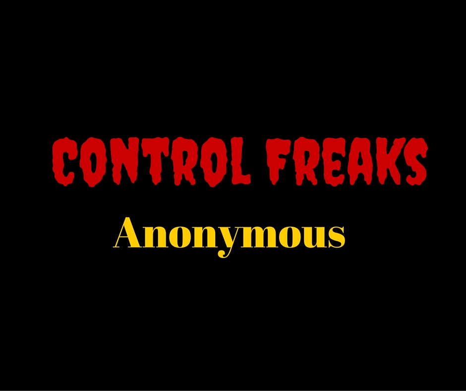Control Freaks anonymous