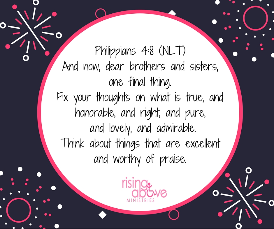 Philippians 4:8- Zip-It Series — Rising Above Ministries
