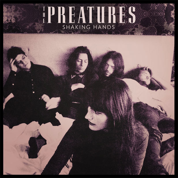 The Preatures - Shaking HAnds EP (Universal)