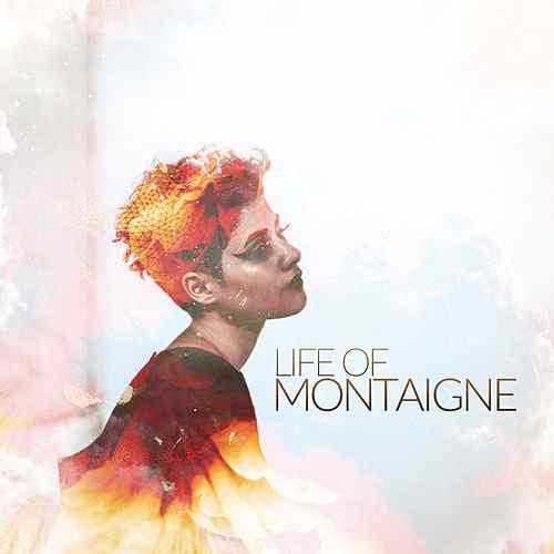 Montaigne - Life of Montaigne (Sony)