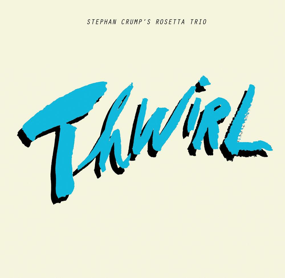 Thwirl — Stephan Crump