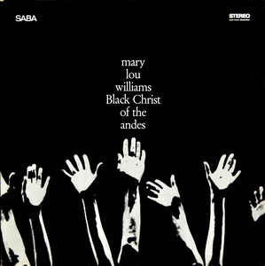Black Christ of The Andes  (Smithsonian Folkways. 1964)