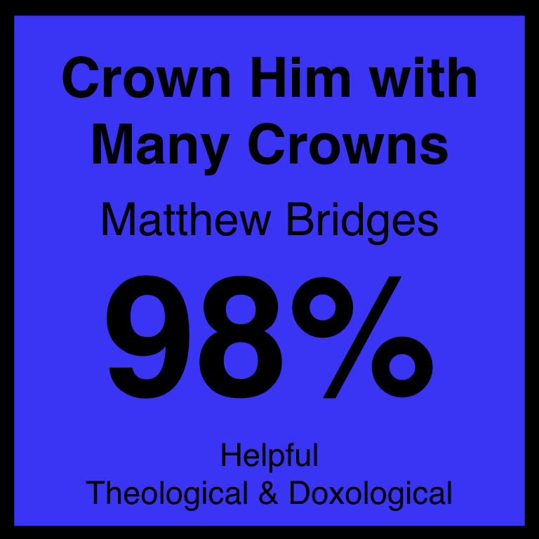 Crown Him with Many Crowns - Article Coming SOon…Hymnary.org ArticleSpotifyYouTube