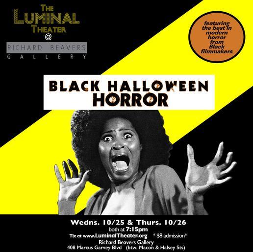 Black Halloween Horror — The Luminal Theater