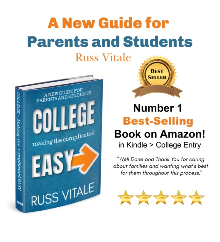 "- ""This book was informative and shared a great perspective on the college process. Russ truly did make the ""complicated easy"" and I am now confident I am on the right path for my daughter."" - High School Parent, NJ"