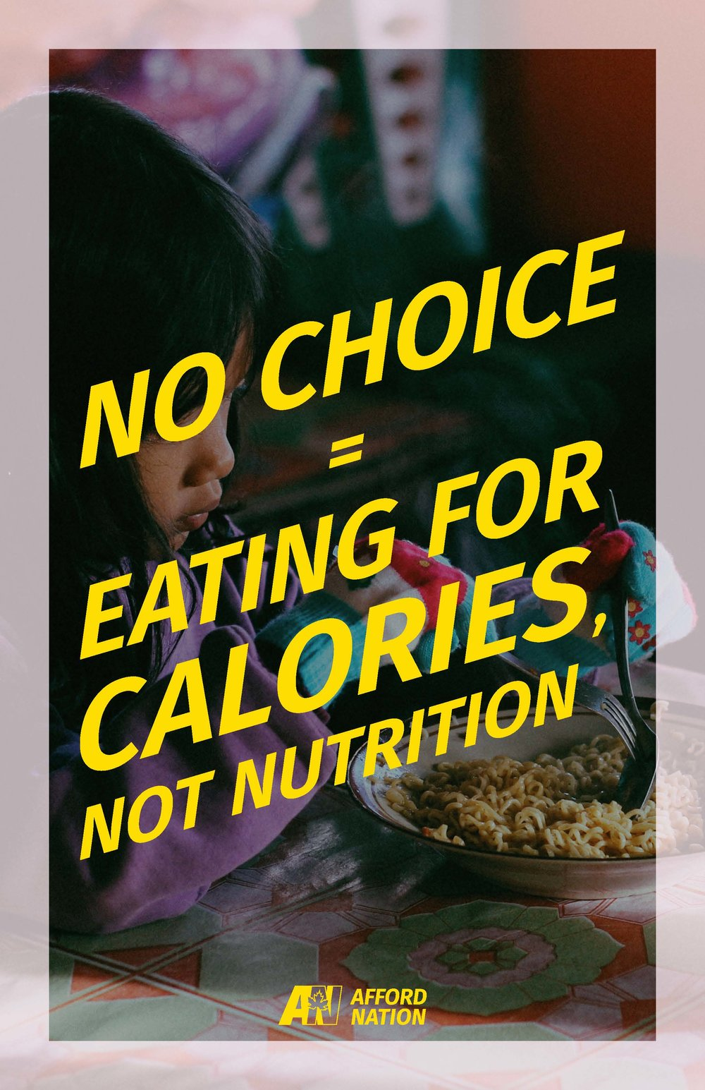 No choice = eating for calories, not nutrition