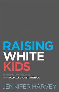 Raising White Kids