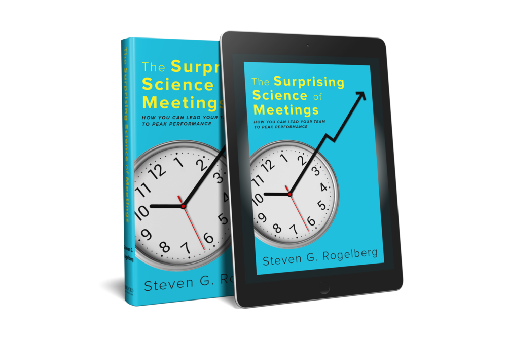 """The Surprising Science of Meetings"" by Steven Rogelberg, PhD"