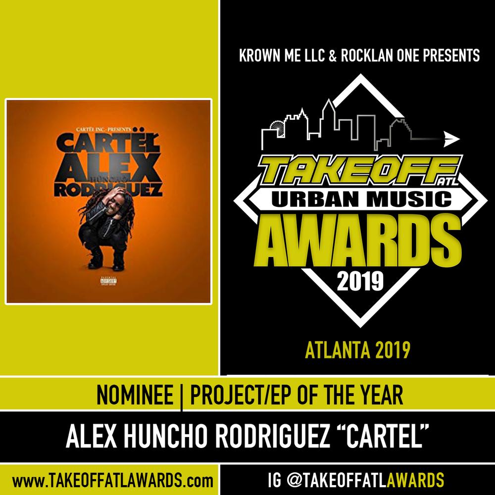 """Alex Huncho Rodriguez  """"Cartel"""""""