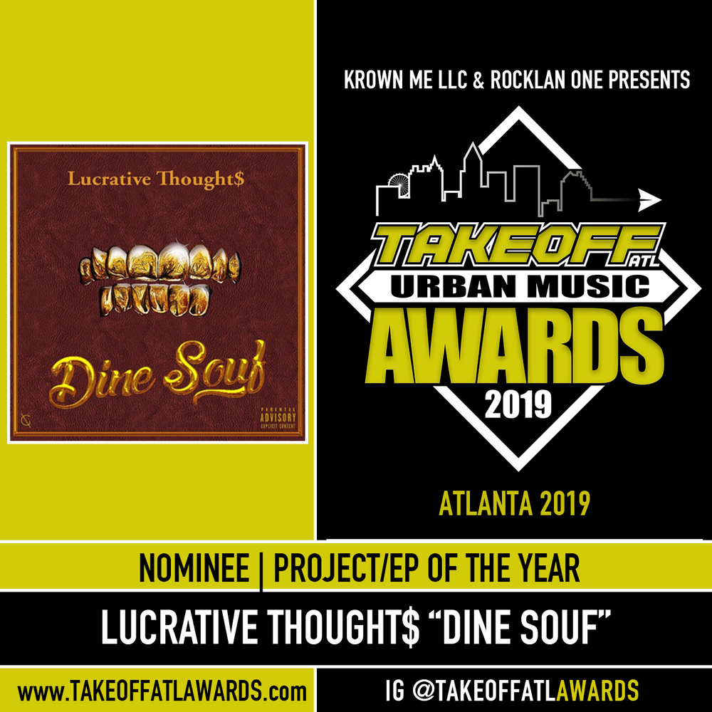 "Lucrative Thought$  ""Dine Souf"""