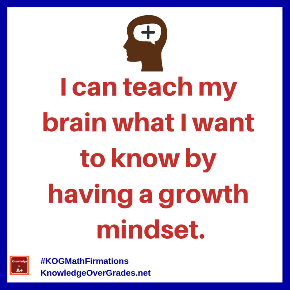 teach-brain-growth-mindset_instagram-math-firmation_kogmath.png