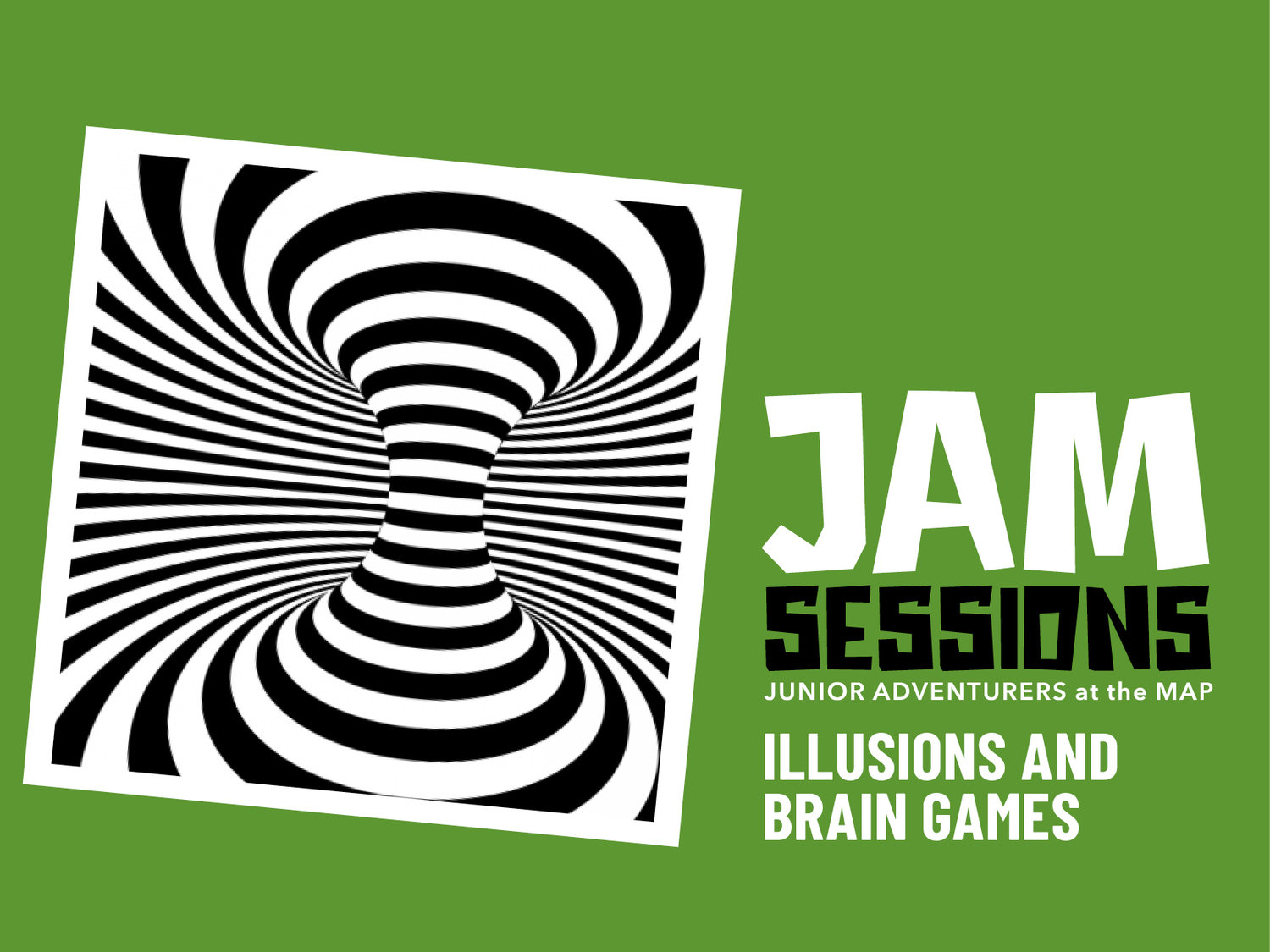 JAM Sessions + Illusions and in Games — Museum at Praireifire on psychology map, war map, religion map, death map, nature map, friendship map, glitter map, drama map, sound map, spirituality map, science map, consciousness map, delirium map, world map, happiness map, disney fairies map, stage map, poetry map, feelings map,