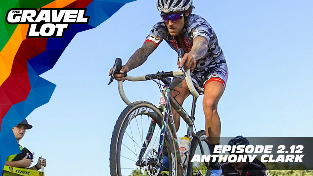"""Episode 64: One of the best people on the planet: Anthony Clark joins us this week to discuss his """"adventurous"""" life before bikes, how hard it really is to be a working dad, and to tell us the real story of how he met Jeremy Powers.   Visit The Gravel Lot website for our latest podcast, Real Talk videos, Bonus Content, shop, social media, and everything in between.    Save 50% on your next RoadID:    Handup Gloves: Use code """"PEBBLES"""" for 20% off EVERYTHING in store.  Be Free Ride Bikes:    Noxgear: Use code """"PEBBLES"""" for 35% off any item.    Magas Law Firm:   Subscribe to The Gravel Lot on the  Wide Angle Podium Network and become a member TODAY!"""