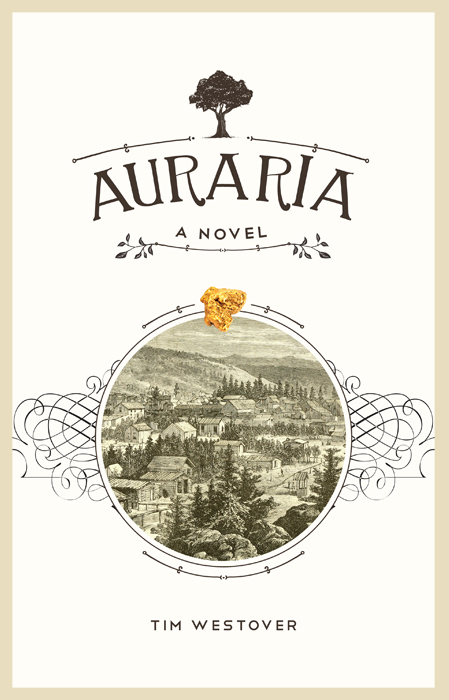 "AURARIA: A Novel - ""Weaves tall tales and legends, Carrollian surrealism, and a fascinating cast of characters into a genuinely inventive novel that reads like steampunk via Mark Twain. Fact and fancy are intertwined cleverly and seamlessly in a top-notch, thoroughly American fantasy.""Publishers Weekly (starred review)"