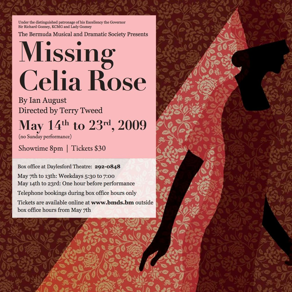 Image designed by Claire Moffat for the poster of the Bermuda Musical and Dramatic Society production of Missing Celia Rose.