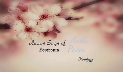 Squarespace_Audio Poem_Ancient Script of Lovecontu audio poem.jpg