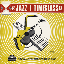 "1995  ""Jazz I Timeglass""  (Compilation CD from concert)"