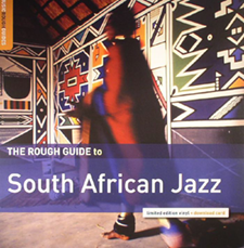 "2000  ""Rough Guide to South African Jazz""  Zim Ngqawana RGNET 1045CD"