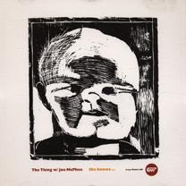 "2001  ""She Knows…""  The Thing + Joe McPhee, Crazy Wisdom Universal 006/014756-2"