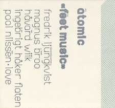 "2001  ""Feet Music""  Atomic Jazzland Acoustic Series, 016 558-2"