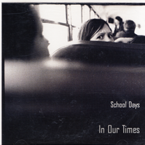 """2002  """"In Our Times""""  School Days OD12041"""