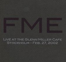 """2002  """"Live at Glenn Miller café""""  FME ODL 10007"""