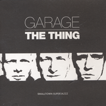 """2004  """"Garage""""  The Thing STS 078"""