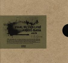 "2005 Paal Nilssen-Love, Anders Hana  ""AM/FM""  Utech Records 023"