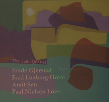 """2007 Frode Gjerstad / Fred Lonberg-Holm / Amit Sen / Paal Nilssen-Love   """"The Cello Quartet""""    Frode Gjerstad: alto saxophone, clarinets; Fred Longberg-Holm: cello; Amit Sen: cello; Paal Nilssen-Love: drums  All music by Gjerstad, Longberg-Holm, Sen, Nilssen-Love. Produced for FMR by Trevor Taylor. Recorded live at Café Sting, Stavanger Norway in October 2005. FMR Records, FMRCD212-0906"""