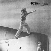 "2008 Original Silence  ""The Second Original Silence"""
