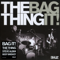 """2009 The Thing  """"Bag It!"""""""