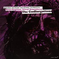 """2009 Magnus Broo/Sten Sandell/Johan Berthling/Paal Nilssen-Love The Godforgottens   """"Never Forgotten, Always Remembered"""""""