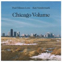 "2009 Ken Vandermark/Paal Nilssen-Love  ""Chicago Volume"""